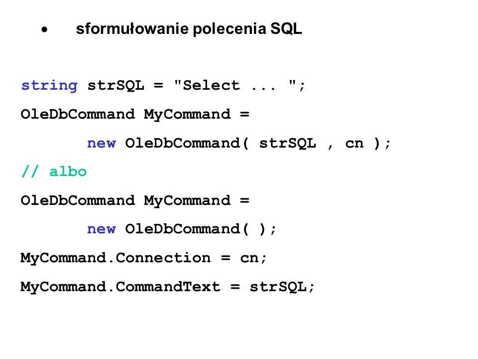sformułowanie polecenia SQL string strSQL =