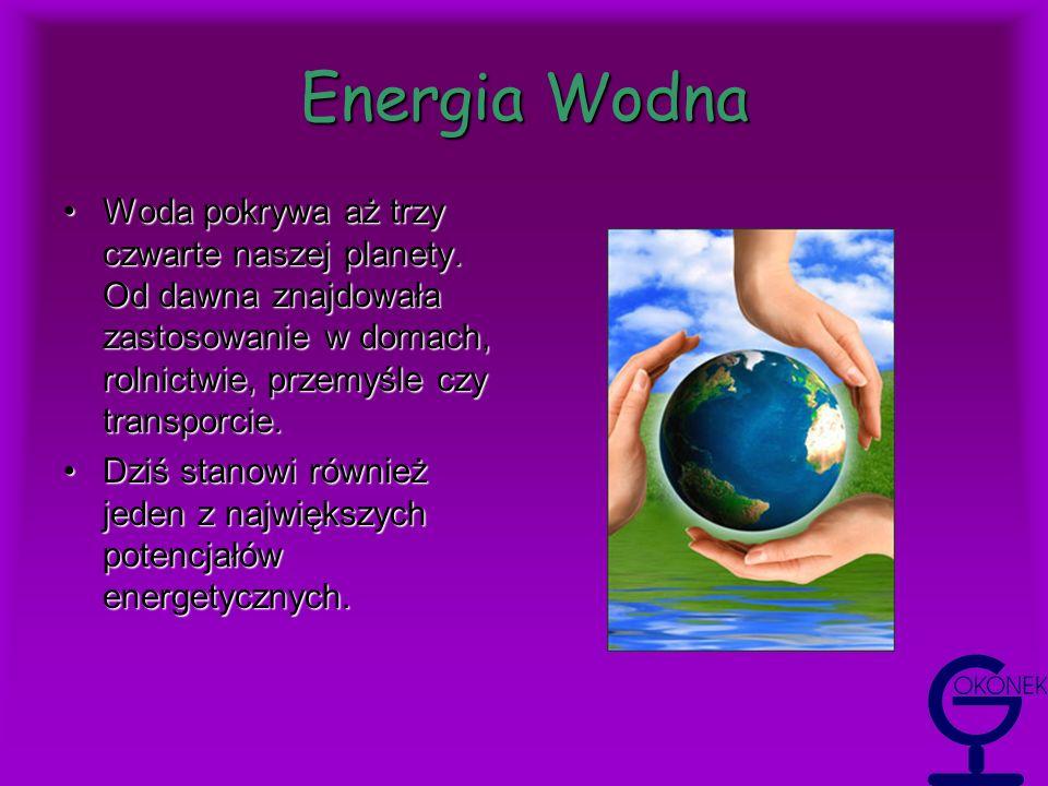 Energia Wiatrowa Energia wiatrowa jest interesująca z punktu widzenia ekologii, ponieważ nie powoduje zanieczyszczeń.