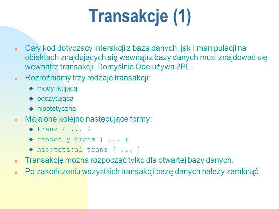 Transakcje (1) n Cały kod dotyczący interakcji z bazą danych, jak i manipulacji na obiektach znajdujących się wewnątrz bazy danych musi znajdować się