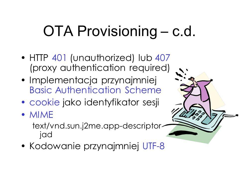 HTTP 401 (unauthorized) lub 407 (proxy authentication required) Implementacja przynajmniej Basic Authentication Scheme cookie jako identyfikator sesji