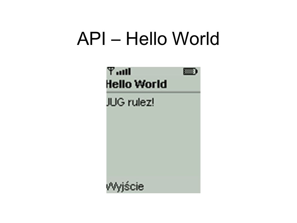 API – Hello World