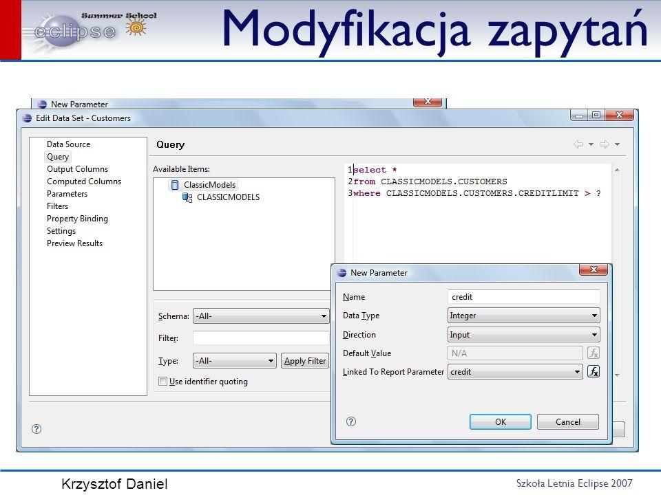 Szkoła Letnia Eclipse 2007 Krzysztof Daniel Modyfikacja zapytań