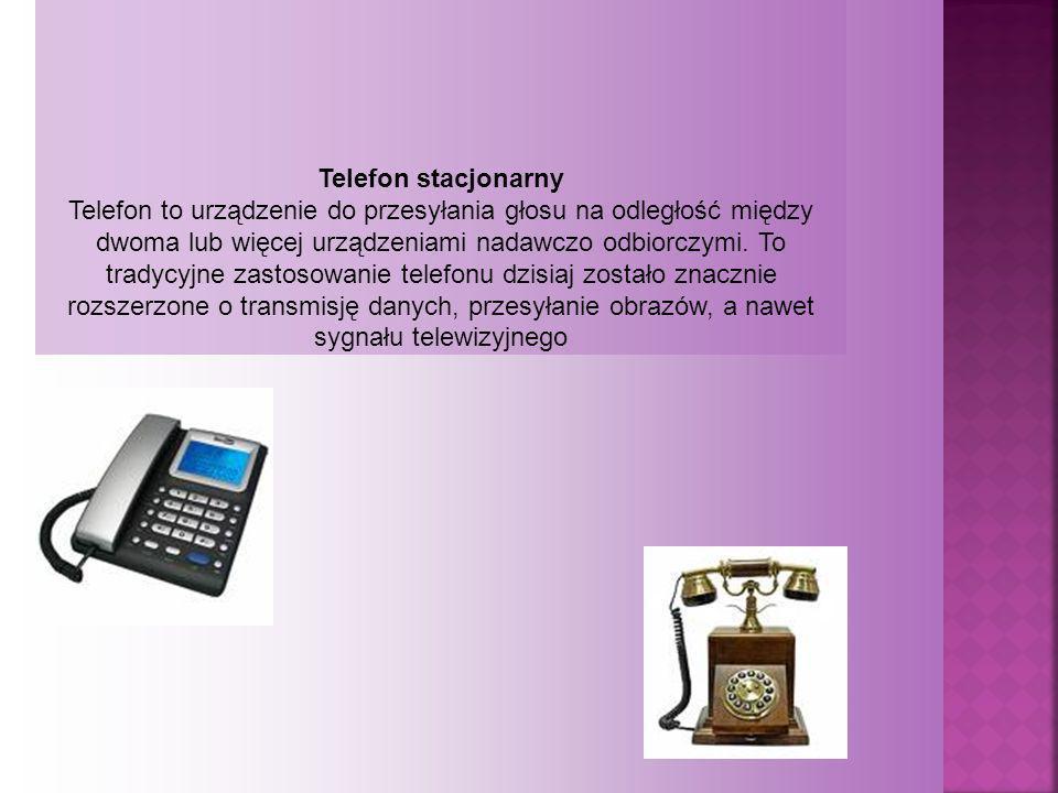 Telefon stacjonarny Telefon to urządzenie do przesyłania głosu na odległość między dwoma lub więcej urządzeniami nadawczo odbiorczymi. To tradycyjne z