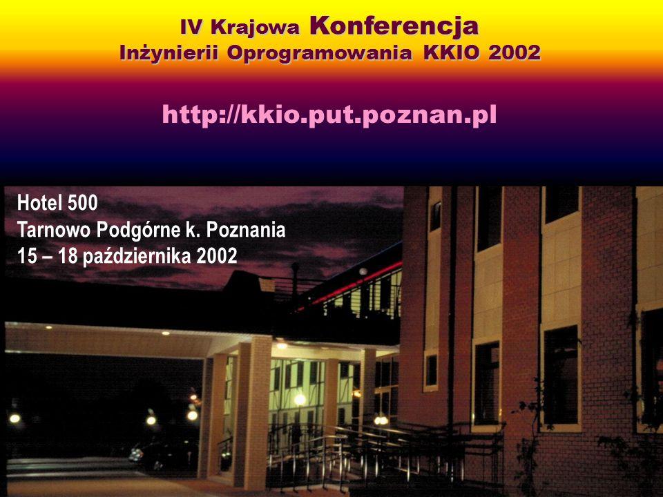 Maciej Gabor, SCR 2002 IV Krajowa Konferencja Inżynierii Oprogramowania KKIO 2002 http://kkio.put.poznan.pl Hotel 500 Tarnowo Podgórne k. Poznania 15