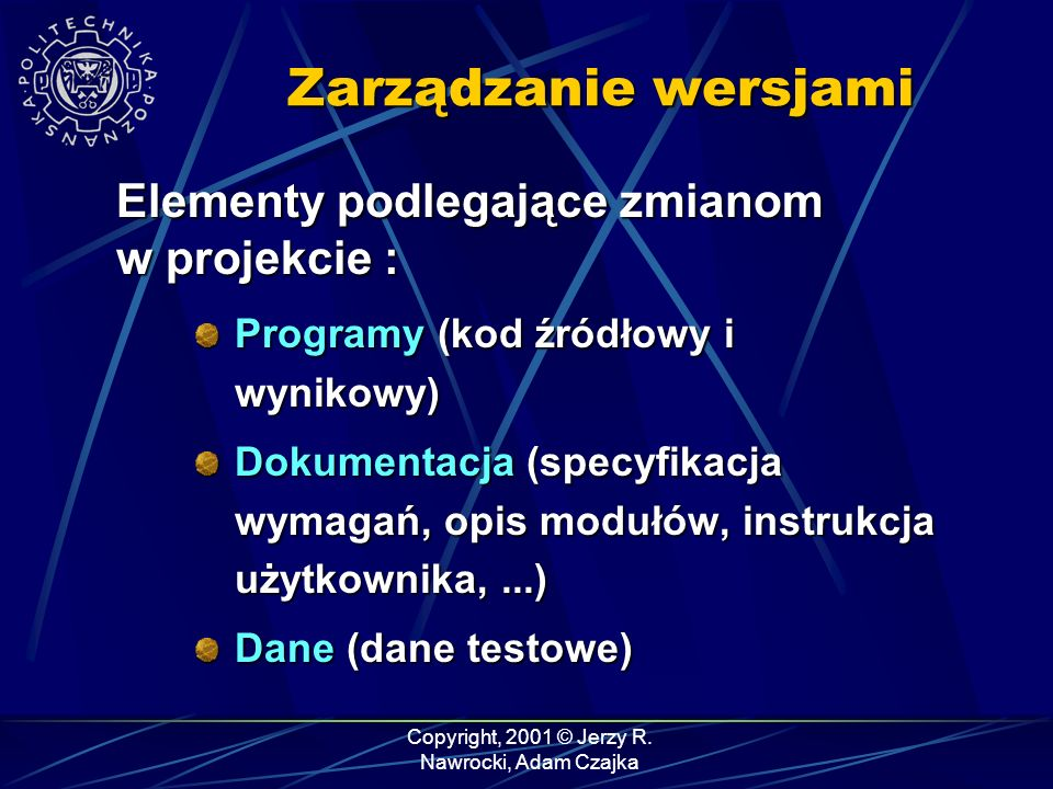 Copyright, 2001 © Jerzy R. Nawrocki, Adam Czajka CVS - podsumowanie cvs checkout