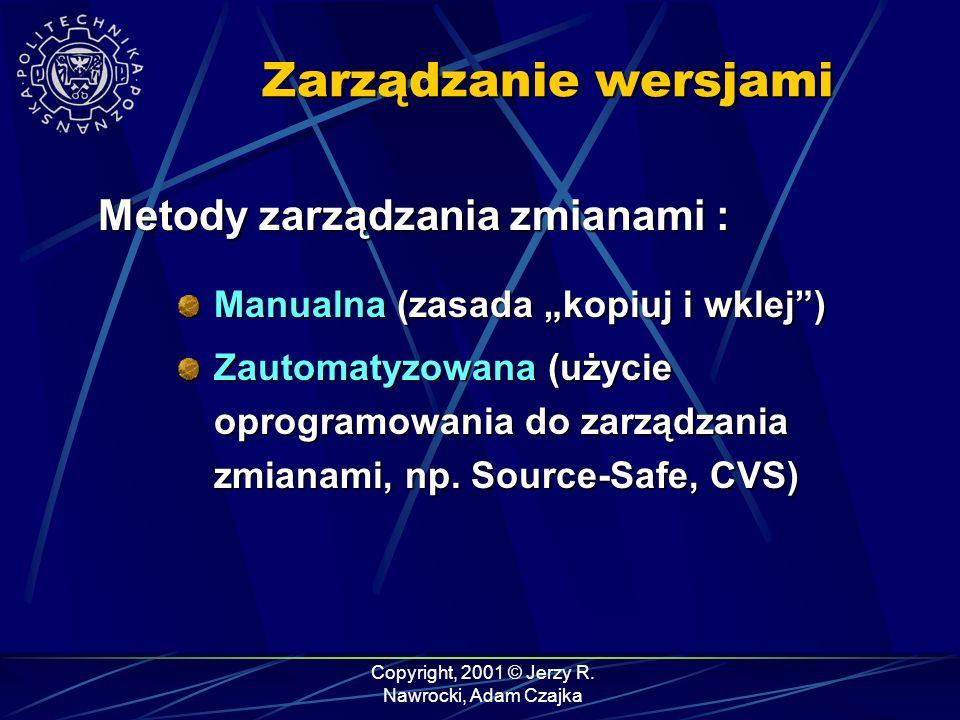 Copyright, 2001 © Jerzy R. Nawrocki, Adam Czajka CVS - podsumowanie zmiany w plikach
