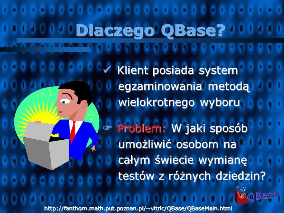 Uniwersytet w Sztokholmie Wydział Informatyki Nasz klient Przedstawiciel klienta: Harald Kjellin http://fanthom.math.put.poznan.pl/~vitric/QBase/QBaseMain.html
