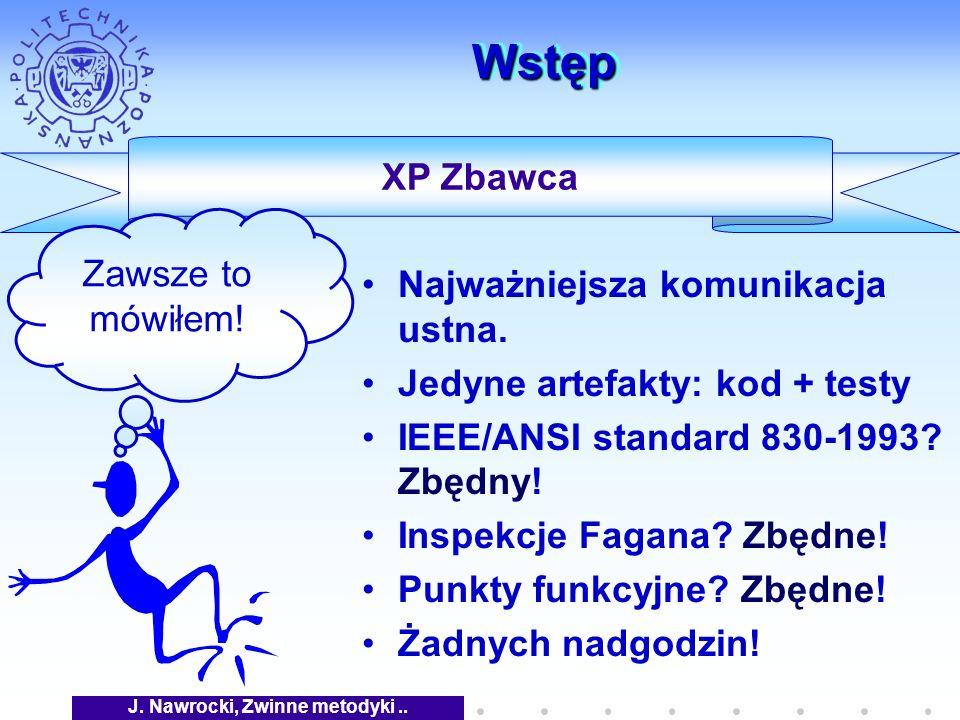XP Zbawca WstępWstęp Najważniejsza komunikacja ustna.