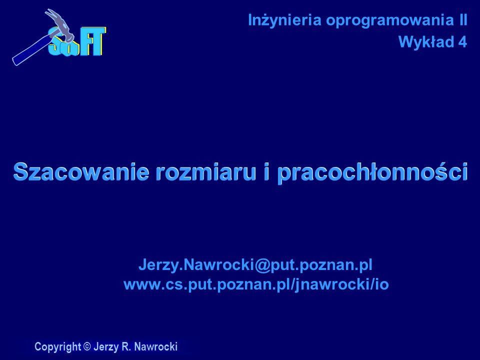 J.Nawrocki, Szacowanie rozmiaru...Ocena wykładu 1.