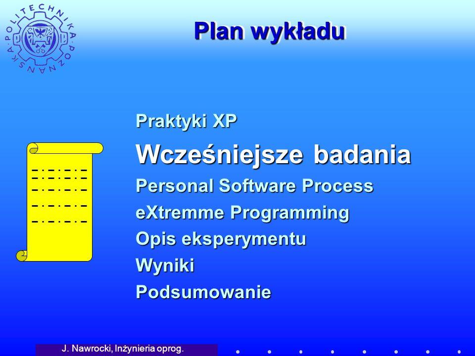 J.Nawrocki, Inżynieria oprog. Personal Software Process Notatki dotyczące czasu i defektów.