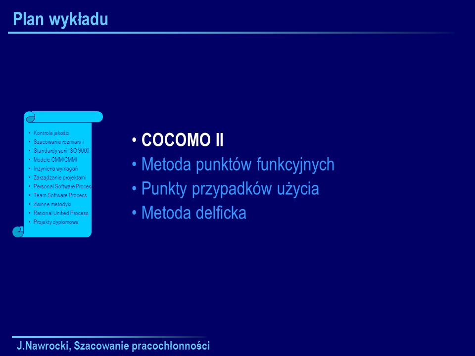J.Nawrocki, Szacowanie pracochłonności Metoda punktów funkcyjnych Wyjście: raport, ekran, komunikat o błędzie.