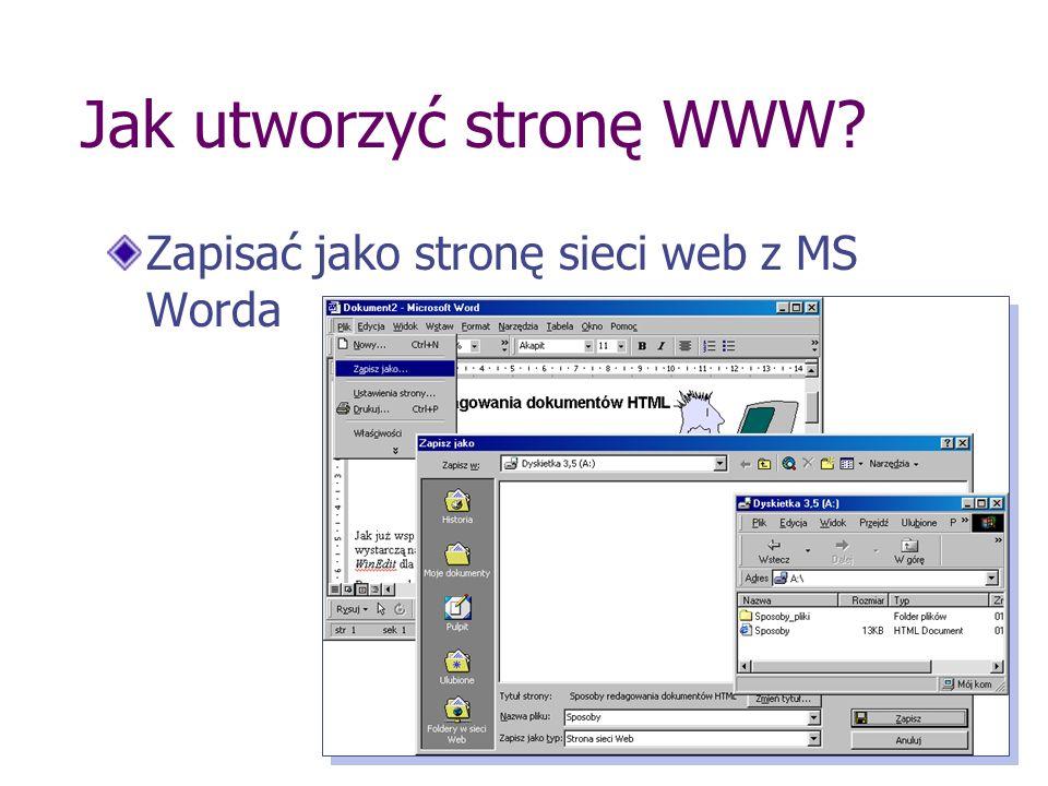 Jak utworzyć stronę WWW? Zapisać jako stronę sieci web z MS Worda