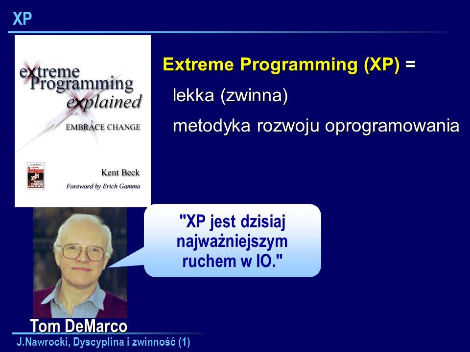 J.Nawrocki, Dyscyplina i zwinność (1) XP Tom DeMarco