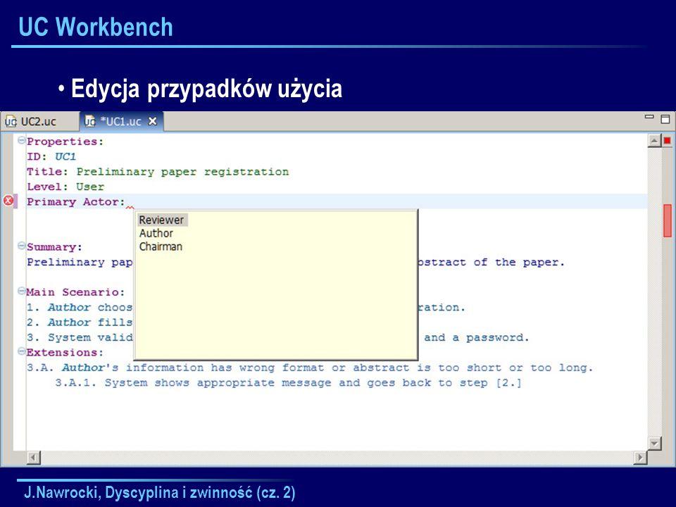 J.Nawrocki, Dyscyplina i zwinność (cz. 2) UC Workbench Edycja przypadków użycia
