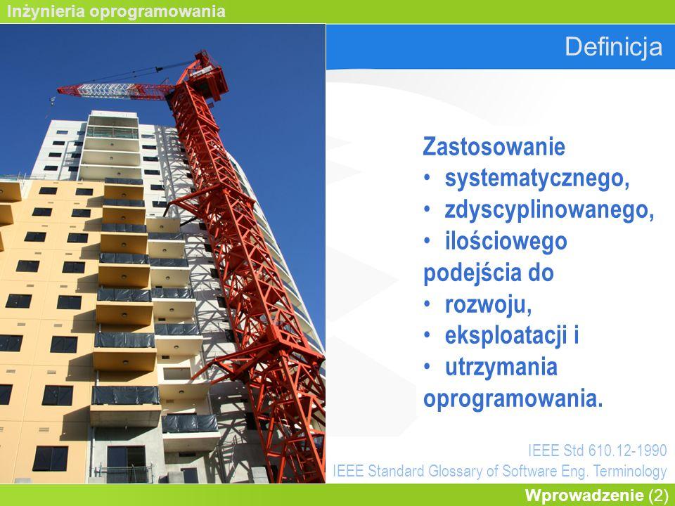 Inżynieria oprogramowania Wprowadzenie (13) Inżynieria oprogramowania WymaganiaProjektowanie WalidacjaEwolucja ProcesyZarządzanie NarzędziaAPI M.formalneSys.