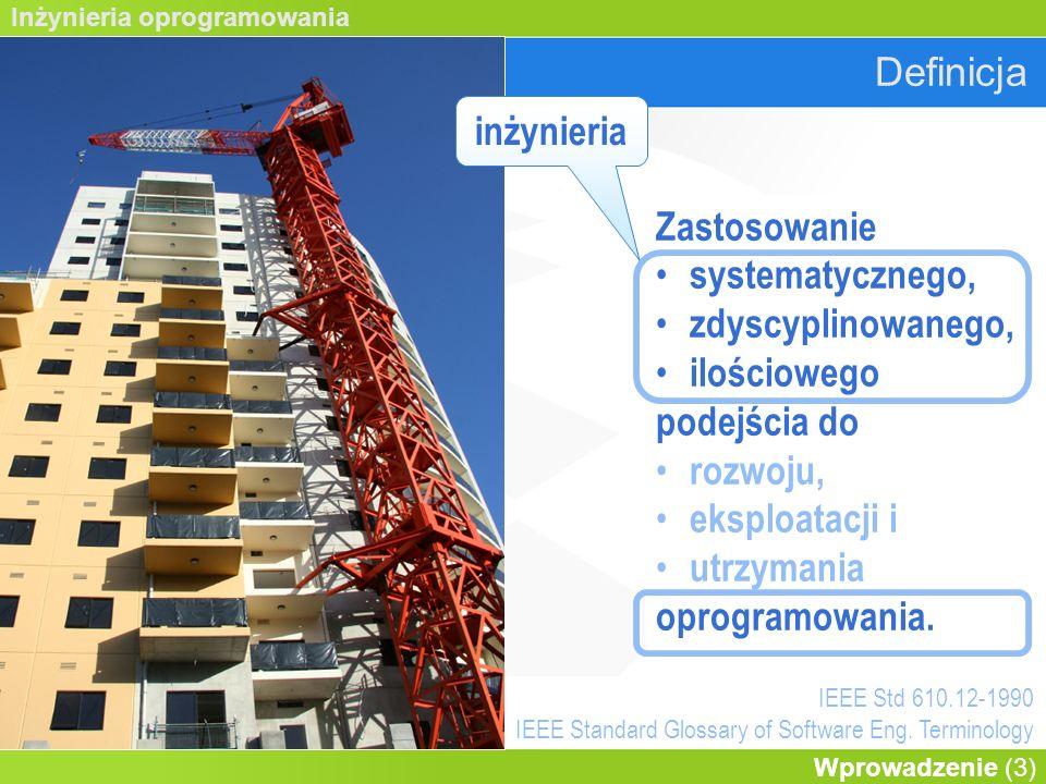 Inżynieria oprogramowania Wprowadzenie (14) Inżynieria oprogramowania WymaganiaProjektowanie WalidacjaEwolucja ProcesyZarządzanie NarzędziaAPI M.formalneSys.