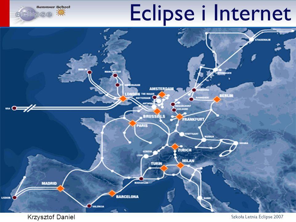 Szkoła Letnia Eclipse 2007 Krzysztof Daniel Eclipse i Internet