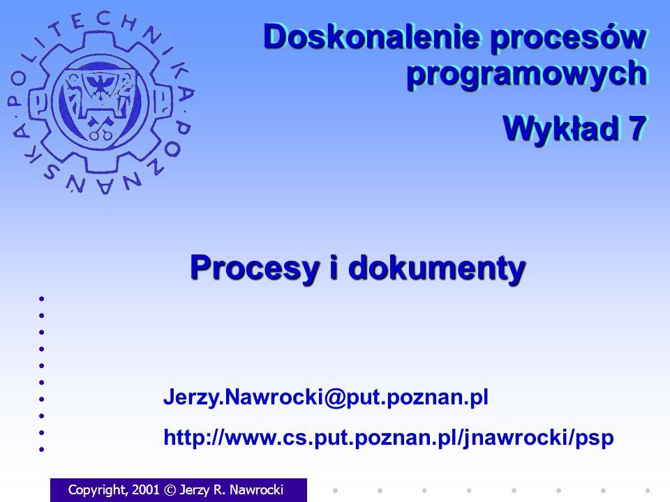 J.Nawrocki, Procesy i dokumenty 2 Plan wykładu Dobre praktyki Podstawa oceny pracy inż.