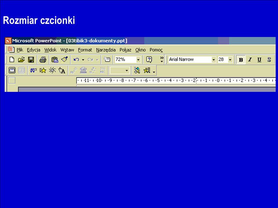 J.Nawrocki, Dokumenty i prezentacje Rozmiar czcionki