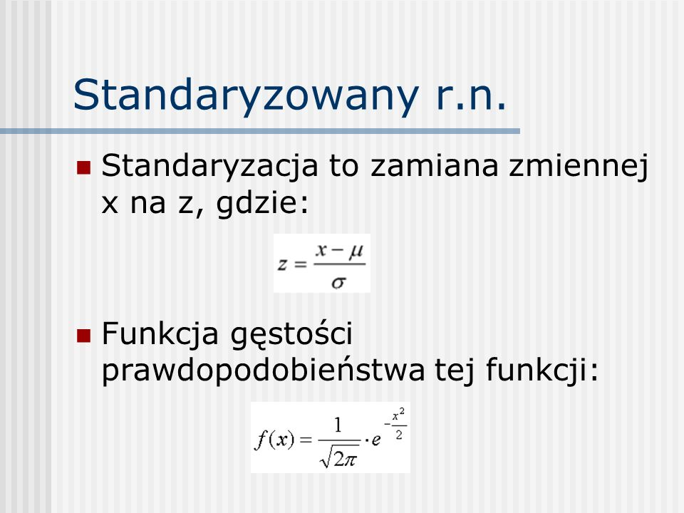 Standaryzowany r.n.