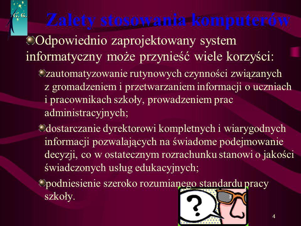 15 G.Elementy wchodzące w skład systemu zarządzania szkołą 8.