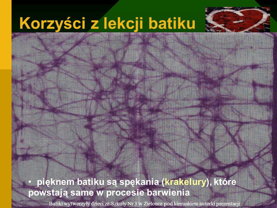 @Anna Rozalska-Nagy 6 Korzyści z lekcji batiku Korzyść 1 - uczniowie nabywają nowe umiejętności poznają obsługę kuchenki elektrycznej i żelazka, poznają własności i zastosowania wosku, poznają wieloetapowe wytwarzanie batiku, sposób barwienia tkanin na zimno, pracują w grupach, Korzyść 2 - zastosowanie praktyczne batik to nie tylko obrazek, ale tkanina użytkowa: serwetka, narzuta, bieżnik, poszwa na poduchę, zasłona, a nawet tkanina ubraniowa - sukienkowa i każda inna - dobra dla siebie i na prezent.