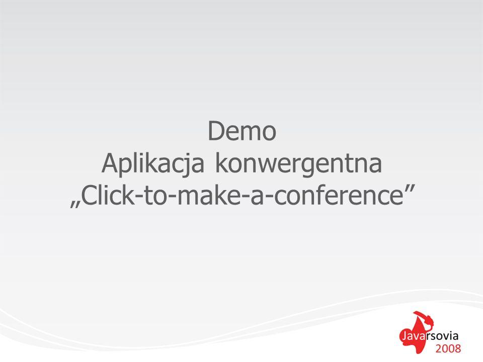 Demo Aplikacja konwergentna Click-to-make-a-conference