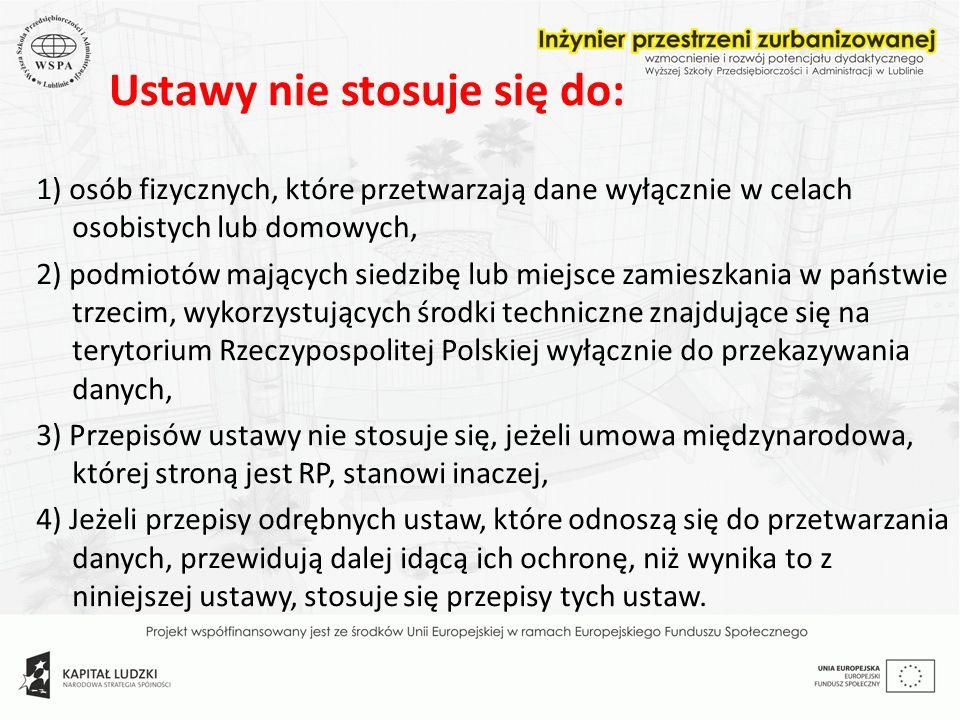 DANE OSOBOWE: wszelkie informacje dotyczące zidentyfikowanej lub możliwej do zidentyfikowania osoby ( art.