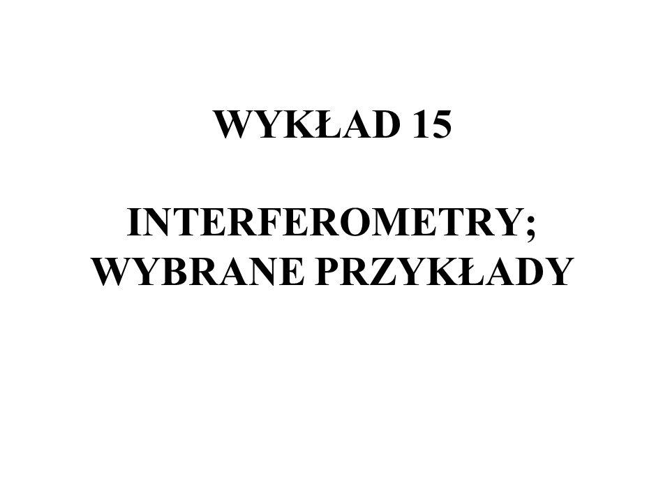 INTERFEROMETR GWIAZDOWY, gwiazda podwójna P 1 prążek zerowego rzędu (S 1 ) P 1 prążek I-ego rzędu (S 1 ) P 2 prążek 0-wego rzędu (S 2 ) Zmieniamy d aż znikną oba układy prążków: