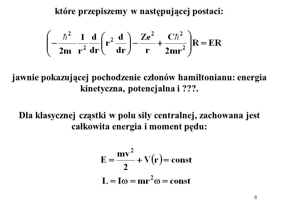 7 Rozkładając prędkość cząstki na składowe radialną i styczną otrzymamy: co ostatecznie można przedstawić w postaci: