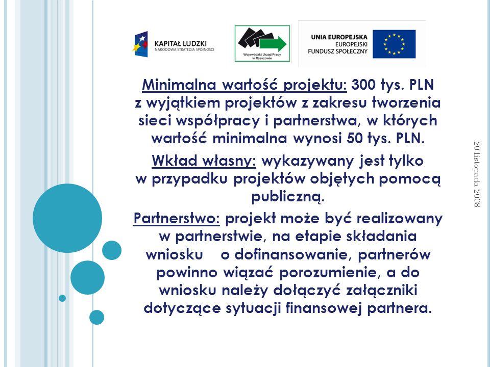 Minimalna wartość projektu: 300 tys.