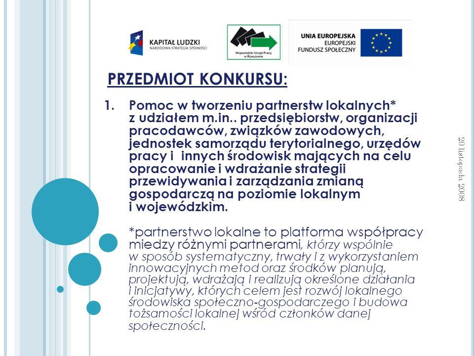 1. Pomoc w tworzeniu partnerstw lokalnych* z udziałem m.in..