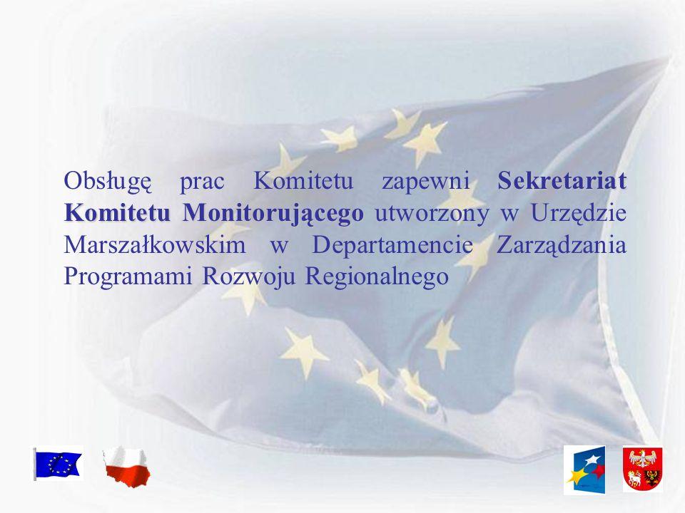 Sekretariat Komitetu Monitorującego Obsługę prac Komitetu zapewni Sekretariat Komitetu Monitorującego utworzony w Urzędzie Marszałkowskim w Departamen