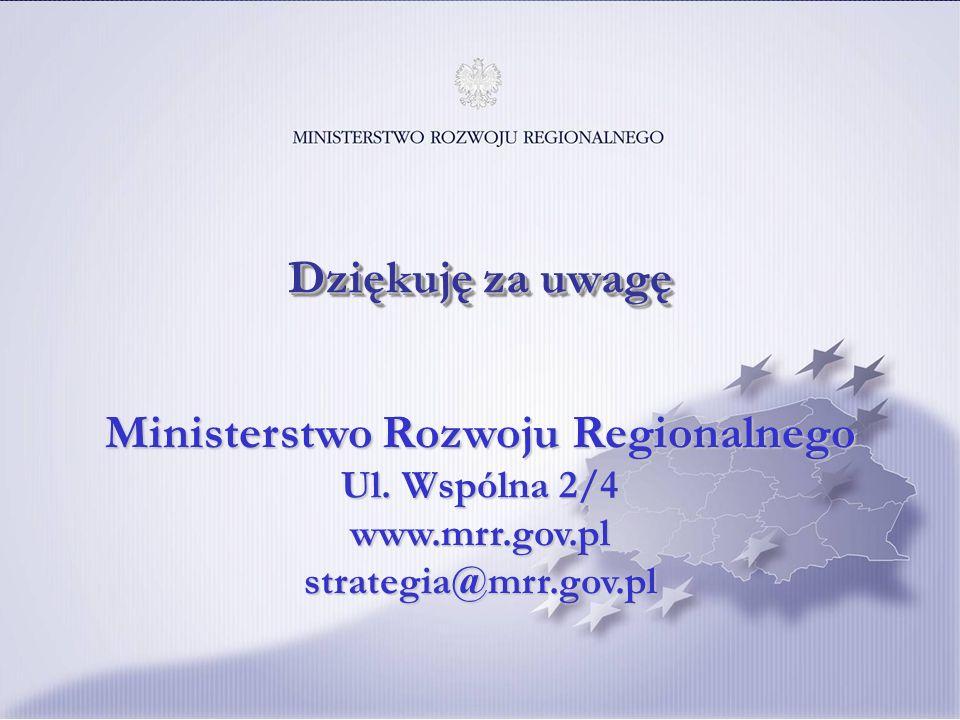 31 Ministerstwo Rozwoju Regionalnego Ul. Wspólna 2/4 www.mrr.gov.pl strategia@mrr.gov.pl Dziękuję za uwagę