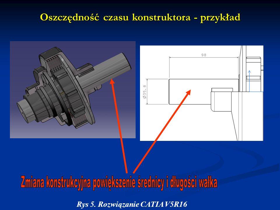 Oszczędność czasu konstruktora - przykład Rys 5. Rozwiązanie CATIA V5R16