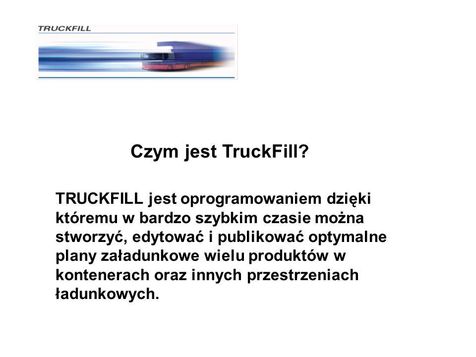 Czym jest TruckFill? TRUCKFILL jest oprogramowaniem dzięki któremu w bardzo szybkim czasie można stworzyć, edytować i publikować optymalne plany załad