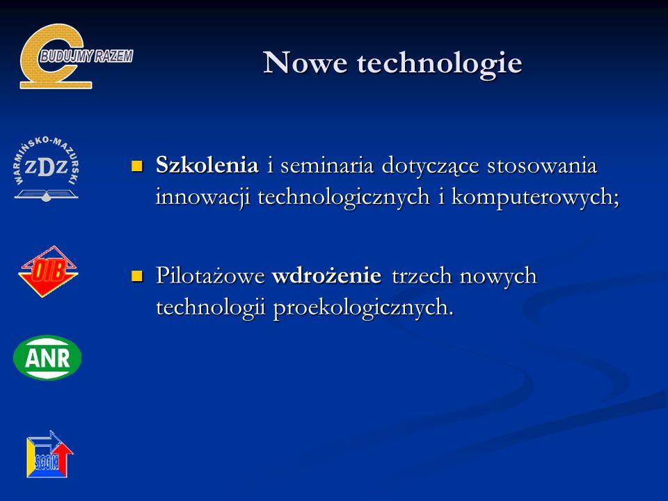 Nowe technologie Szkolenia i seminaria dotyczące stosowania innowacji technologicznych i komputerowych; Szkolenia i seminaria dotyczące stosowania inn