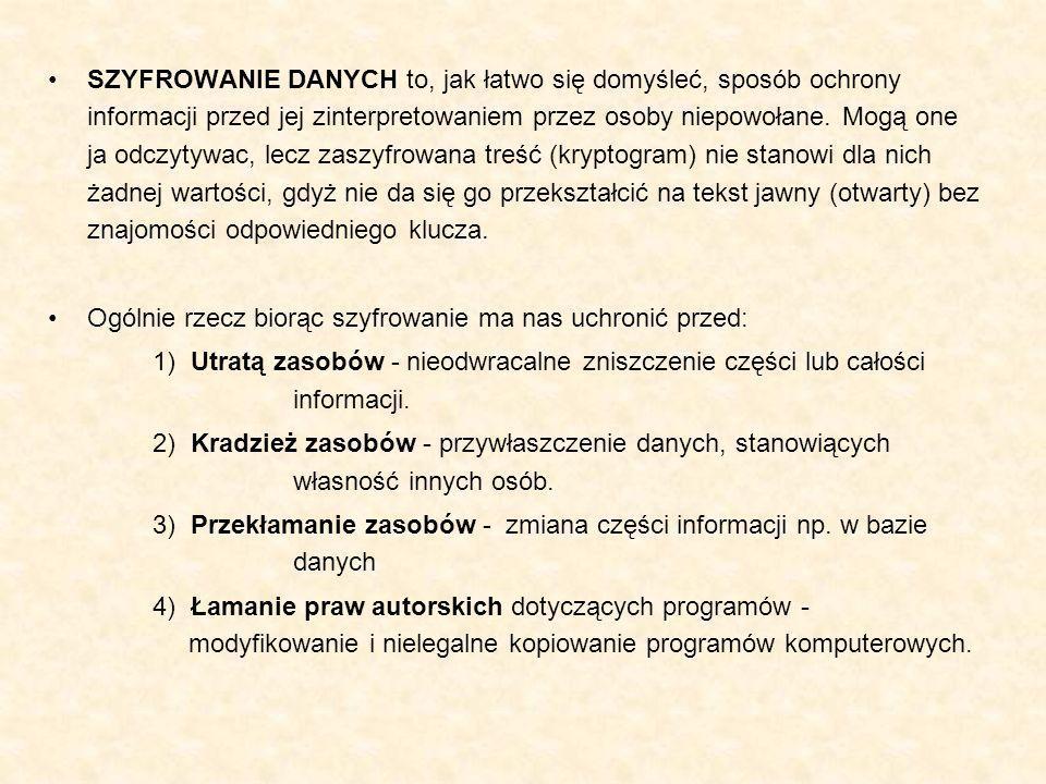 Rozróżniamy następujące rodzaje szyfrów: Szyfry przestawieniowe Szyfry podstawieniowe a) monoalfabetyczne b) homofoniczne c) wieloalfabetyczne d) poligramowe Szyfry kaskadowe Szyfry wykładnicze Szyfry plecakowe