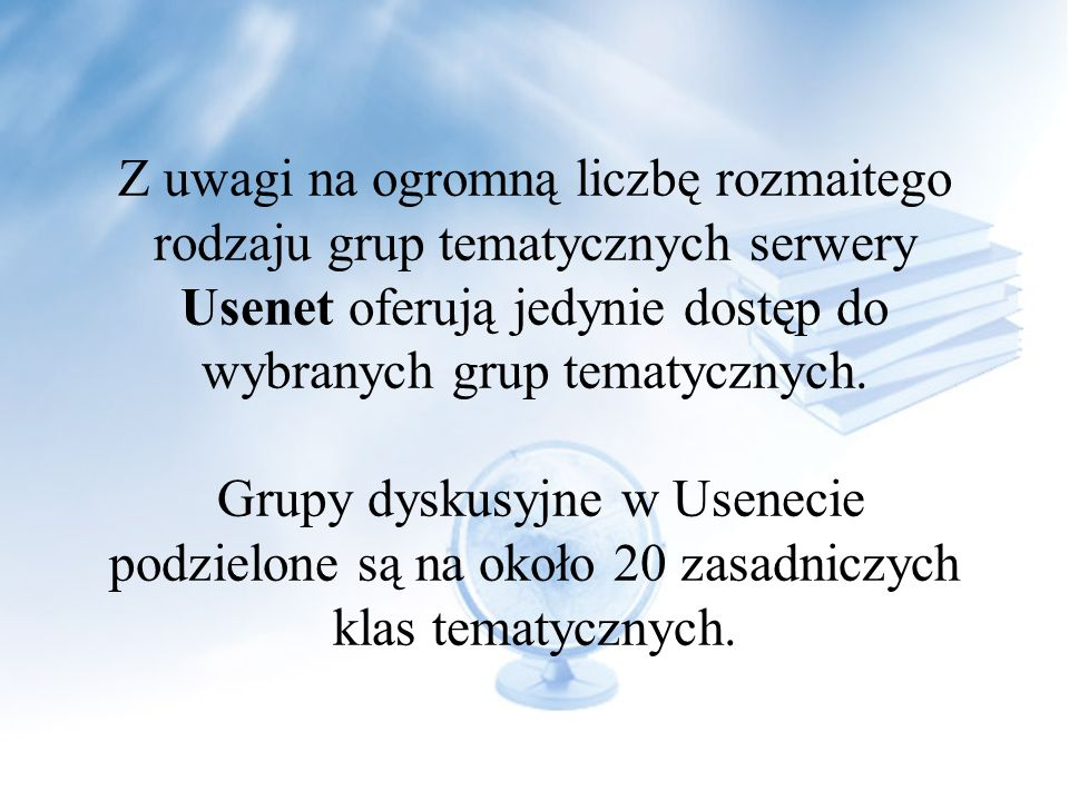 Najbardziej znanym i najpopularniejszym zbiorem grup dyskusyjnych z całego świata jest Usenet. Jest to system serwerów obsługujących konkretne grupy d