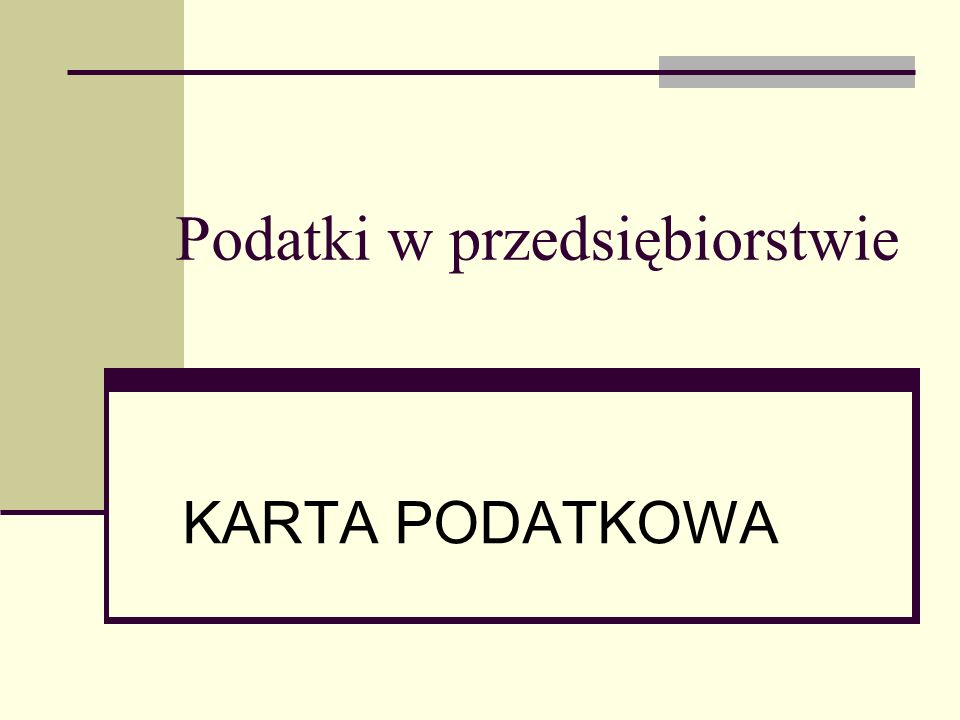 Podatki w przedsiębiorstwie KARTA PODATKOWA