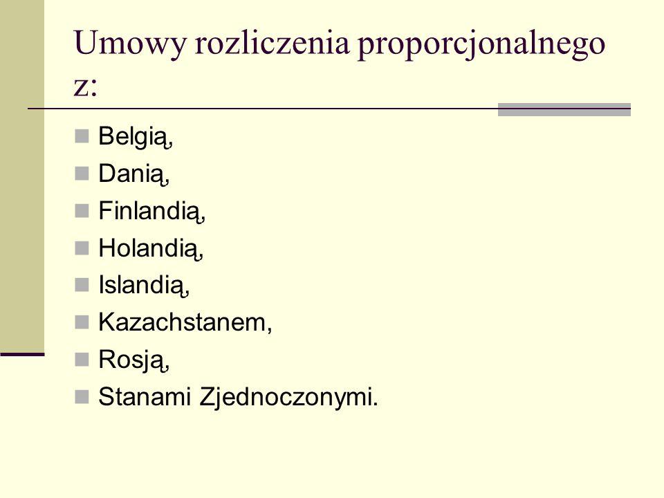 Umowy rozliczenia proporcjonalnego z: Belgią, Danią, Finlandią, Holandią, Islandią, Kazachstanem, Rosją, Stanami Zjednoczonymi.