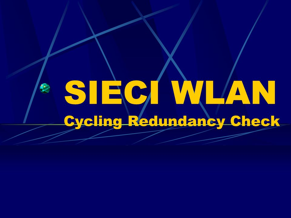 SIECI WLAN Cycling Redundancy Check