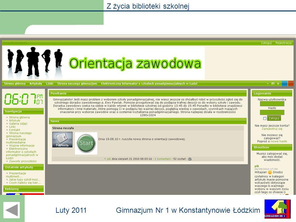 Z życia biblioteki szkolnej Gimnazjum Nr 1 w Konstantynowie ŁódzkimLuty 2011 Orientacja zawodowa Pani Ewa Pawlak każdego roku prowadzi indywidualne za