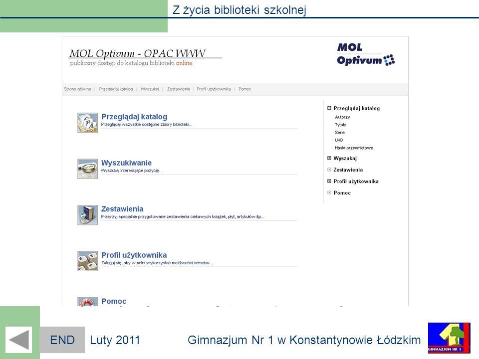 Z życia biblioteki szkolnej Gimnazjum Nr 1 w Konstantynowie ŁódzkimLuty 2011 Biblioteka online Setki, a nawet tysiące książek spoczywa na półkach nasz