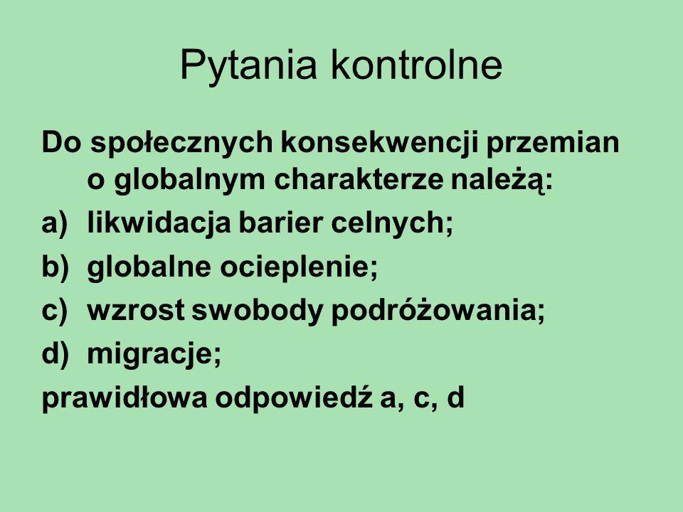 Przejawy globalizacji bariery, utrudniające udział Polski w wymianie międzynarodowej: –słabo rozwinięta infrastruktura drogowa; –słaba znajomość języków obcych; –niższa wynalazczość, kultura techniczna, organizacyjna i wydajność pracy; –postawy nieufności wobec cudzoziemców;
