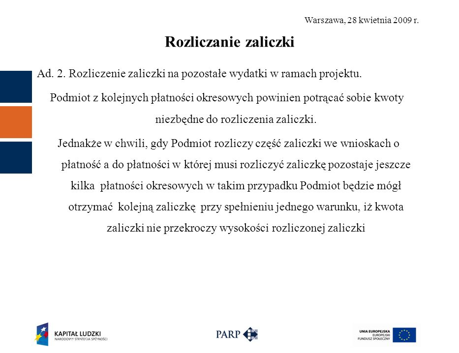 Warszawa, 28 kwietnia 2009 r. Rozliczanie zaliczki Ad.