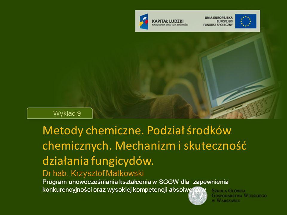 Tytuł wykładu Wykład 9 Metody chemiczne.Podział środków chemicznych.