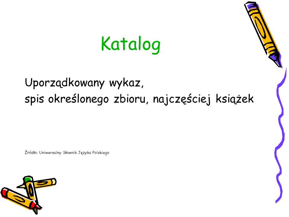 Hasło (autorskie lub tytułowe) sygnatura Tytuł / autor.
