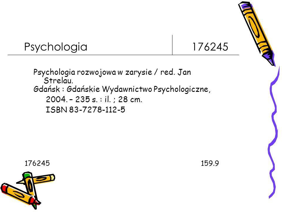 Psychologia 176245 Psychologia rozwojowa w zarysie / red.