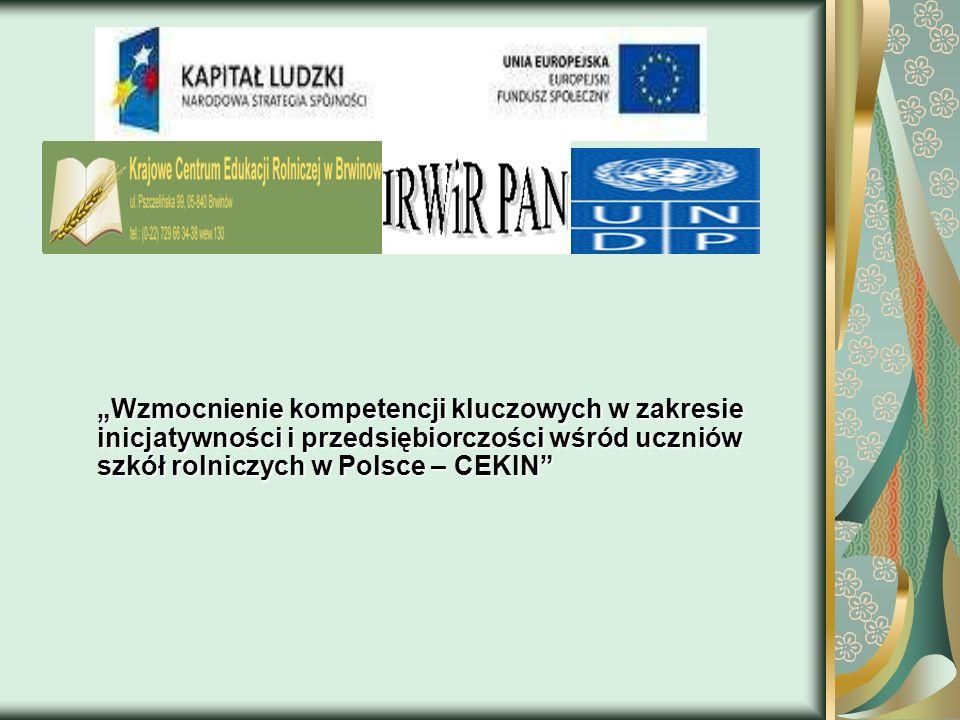Wzmocnienie kompetencji kluczowych w zakresie inicjatywności i przedsiębiorczości wśród uczniów szkół rolniczych w Polsce – CEKIN